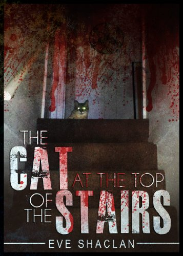 Cat-at-the-top-of-the-stairs-horror-Eve-Shaclan
