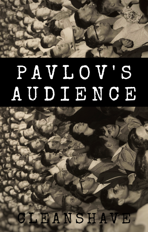 PavlovsAudience-Cleanshave