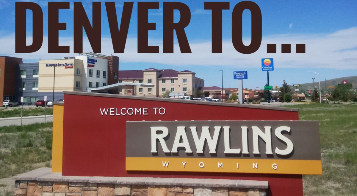 Denver to Rawlins, WY – Cleanshave